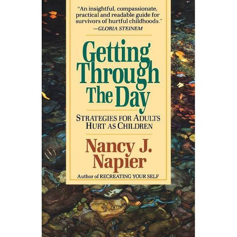 Getting Through the Day - by  Nancy J Napier (Paperback) - image 1 of 1