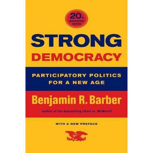 Strong Democracy - by  Benjamin R Barber (Paperback) - image 1 of 1