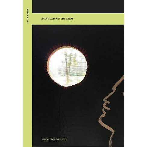 Rainy Days on the Farm - (Ottoline Prize) by  Lesle Lewis (Paperback) - image 1 of 1