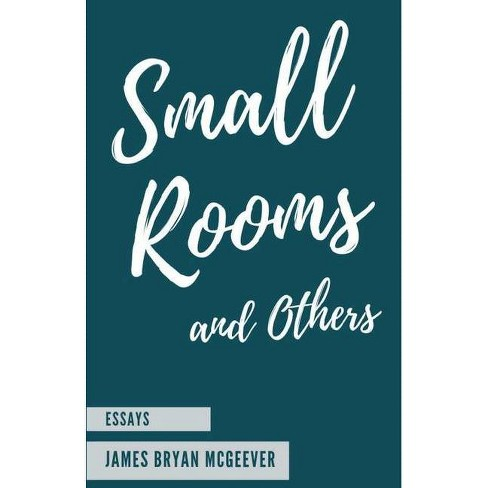 Small Rooms - by  James Bryan McGeever (Paperback) - image 1 of 1