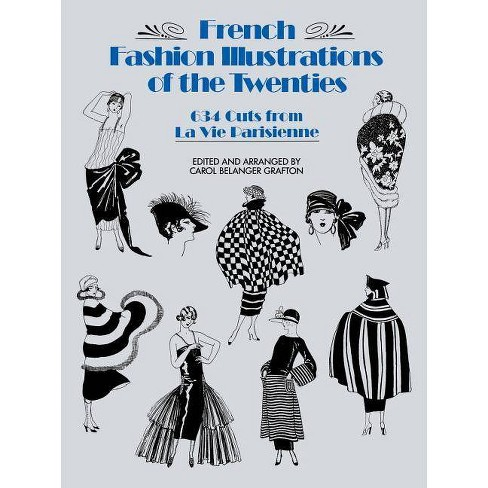 French Fashion Illustrations of the Twenties - (Dover Pictorial Archives) by  Carol Belanger Grafton - image 1 of 1