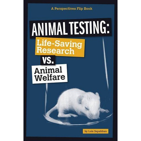 Animal Testing - (Perspectives Flip Books: Issues) by  Lois Sepahban (Paperback) - image 1 of 1