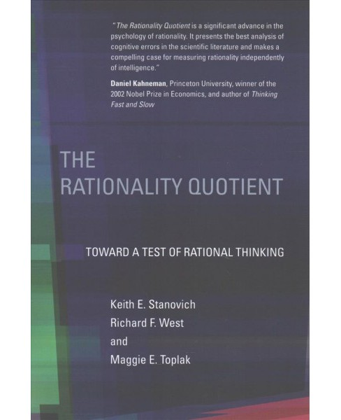 Rationality Quotient : Toward a Test of Rational Thinking -  Reprint (Paperback) - image 1 of 1