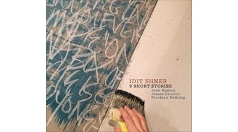 Idit Shner - 9 Short Stories (CD) - image 1 of 1