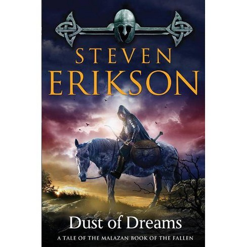 Dust of Dreams - (Malazan Book of the Fallen (Paperback)) by  Steven Erikson (Paperback) - image 1 of 1