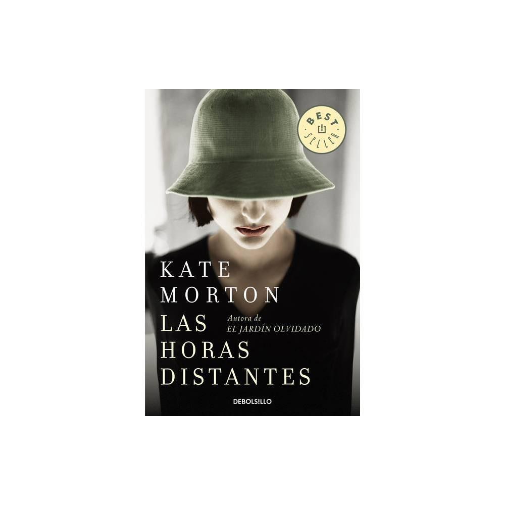 Las Horas Distantes The Distant Hours By Kate Morton Paperback
