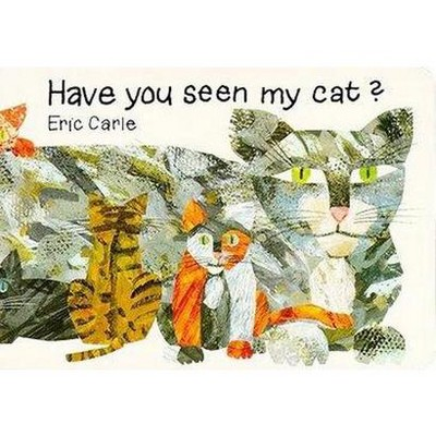 Have You Seen My Cat? (Hardcover)(Eric Carle & Carol Hegarty)