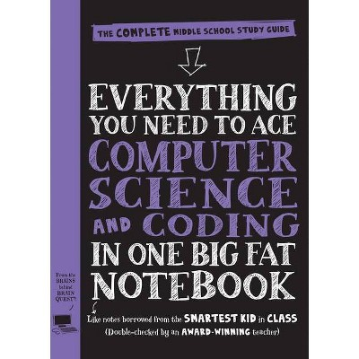 Everything You Need to Ace Computer Science and Coding in One Big Fat Notebook - (Big Fat Notebooks) (Paperback)