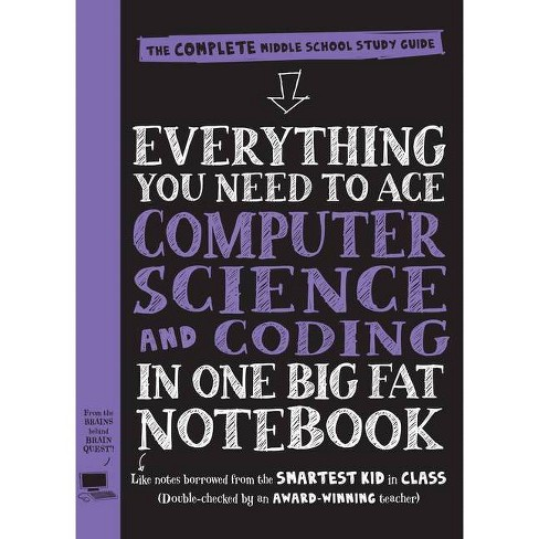 Everything You Need to Ace Computer Science and Coding in One Big Fat Notebook - (Big Fat Notebooks) - image 1 of 1