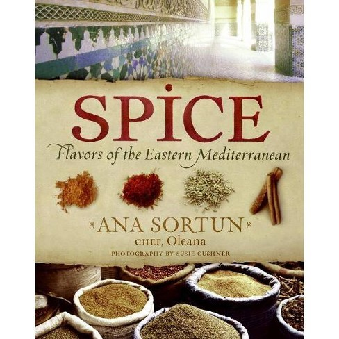 Spice - by  Ana Sortun (Hardcover) - image 1 of 1