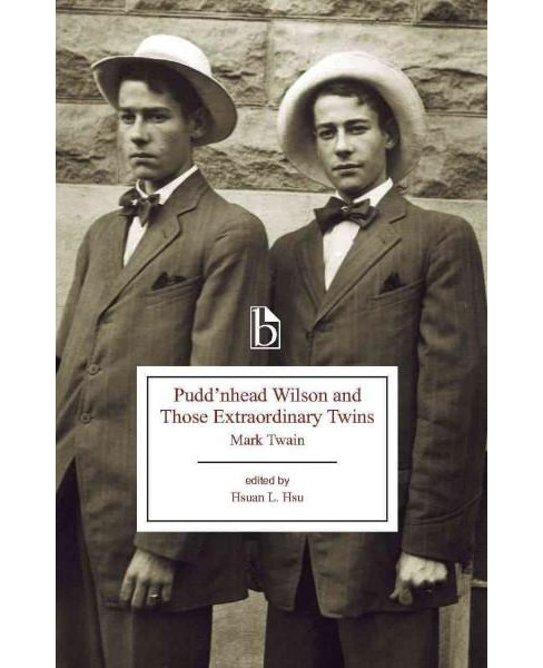 Pudd'nhead Wilson and Those Extraordinary Twins : The Tragedy of Pudd Nhead Wilson and Those - image 1 of 1