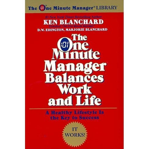 The One Minute Manager Balances Work and Life - (One Minute Manager Library) (Paperback) - image 1 of 1