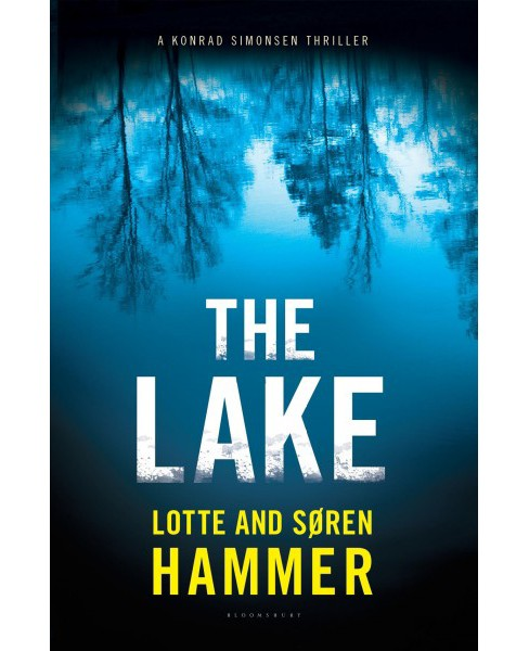 Lake -  (Konrad Simonsen Thriller) by Lotte Hammer & Su00f8ren Hammer (Hardcover) - image 1 of 1
