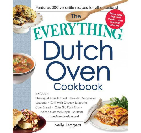 Everything Dutch Oven Cookbook (Paperback) (Kelly Jaggers) - image 1 of 1