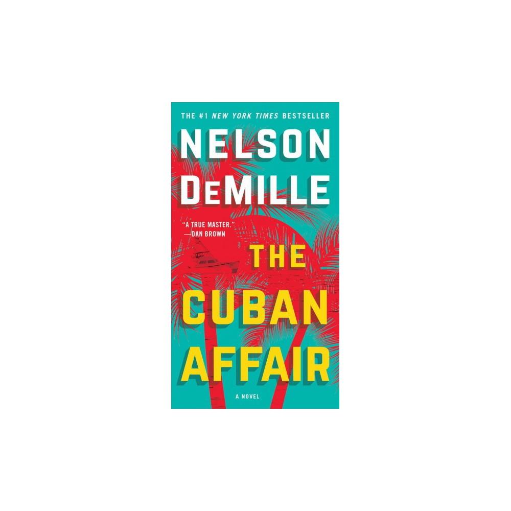 Cuban Affair - by Nelson DeMille (Paperback)