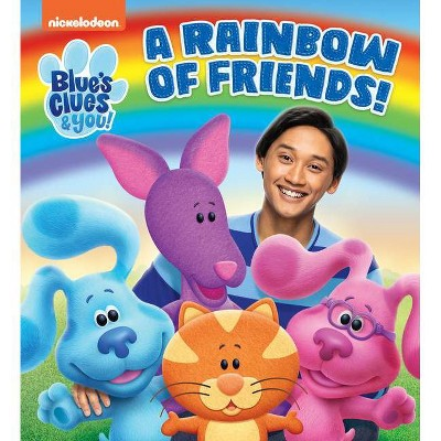 A Rainbow of Friends! (Blue's Clues & You) - (Board Book)