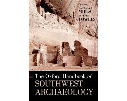 Oxford Handbook of Southwest Archaeology -  (Oxford Handbooks) (Hardcover) - image 1 of 1