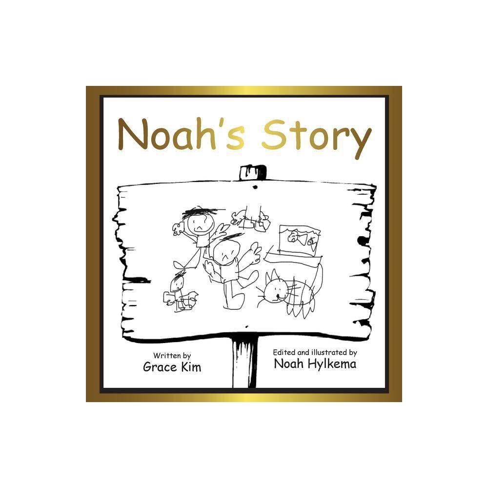 Noah S Story By Grace Kim Paperback