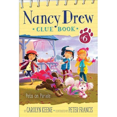Pets on Parade, Volume 6 - (Nancy Drew Clue Book) by  Carolyn Keene (Paperback) - image 1 of 1