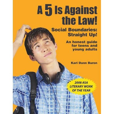 5 Is Against the Law! - by  Kari Dunn Buron (Paperback)