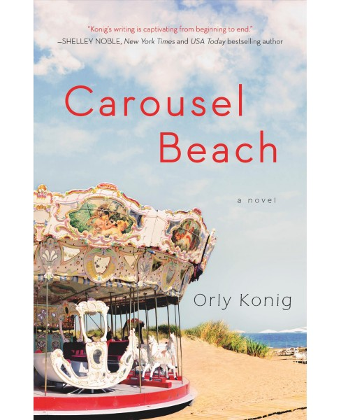 Carousel Beach -  by Orly Konig (Paperback) - image 1 of 1