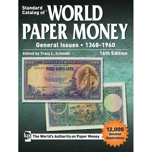 Standard Catalog of World Paper Money, General Issues, 1368-1960 -  16(Paperback)