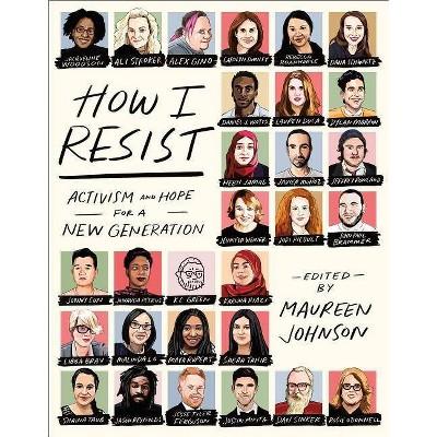 How I Resist - by  Maureen Johnson (Paperback)