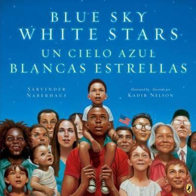 Blue Sky White Stars Bilingual Edition - by Sarvinder Naberhaus (Paperback)
