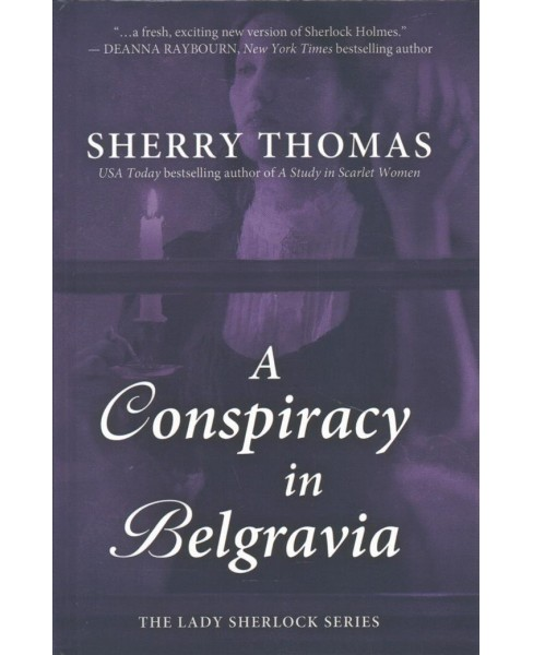 Conspiracy in Belgravia -  Large Print by Sherry Thomas (Hardcover) - image 1 of 1