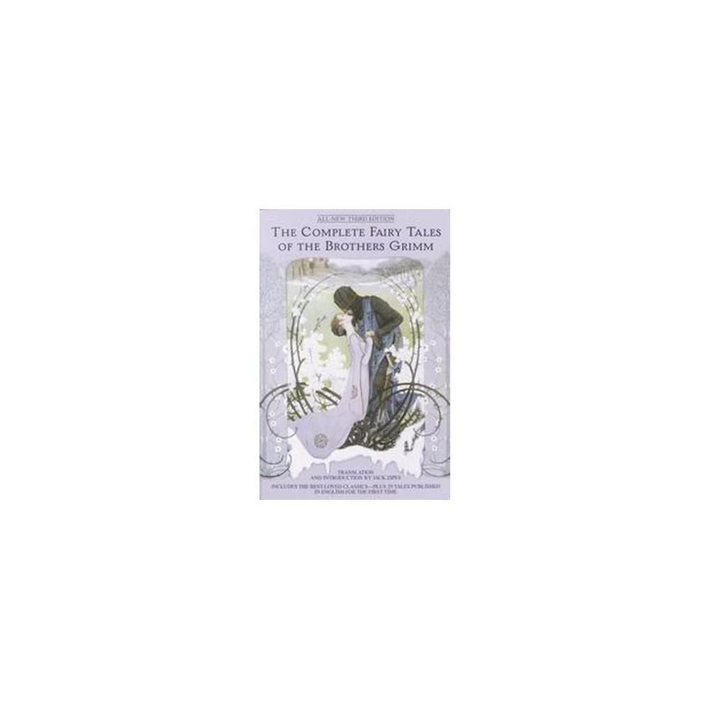 Complete Fairy Tales of the Brothers Grimm (Paperback) (Jacob Grimm & Wilhelm Grimm)