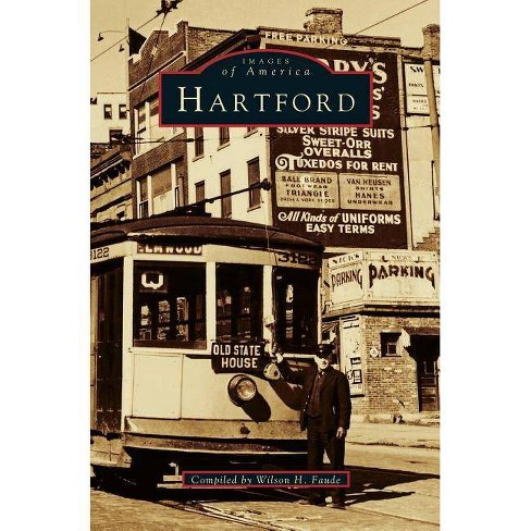 Hartford - by  Wilson H Faude (Hardcover) - image 1 of 1