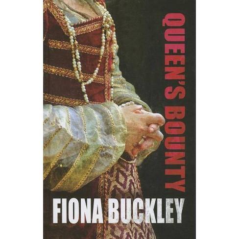 Queen's Bounty - by  Fiona Buckley (Hardcover) - image 1 of 1