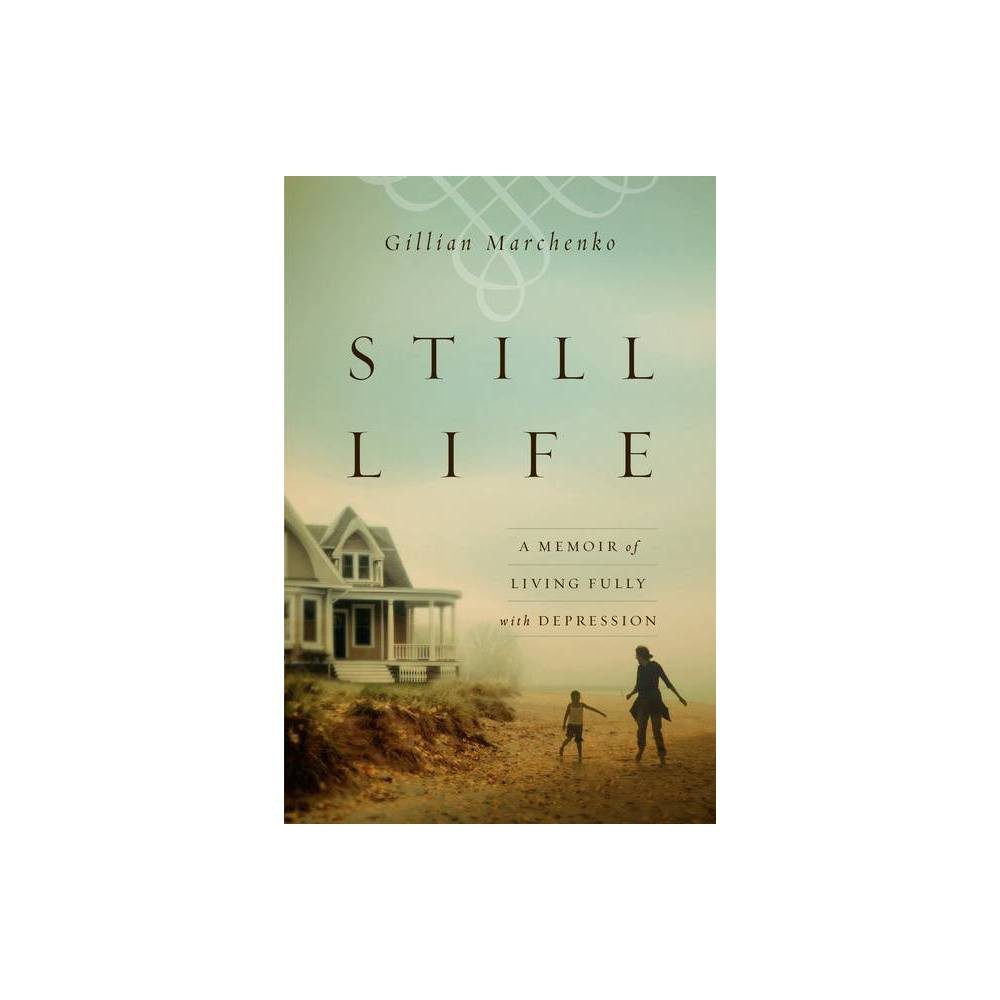 Still Life By Gillian Marchenko Paperback