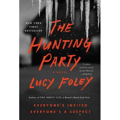 The Hunting Party - by  Lucy Foley (Paperback)