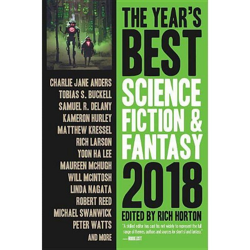 The Year's Best Science Fiction & Fantasy 2018 Edition - by  Rich Horton (Paperback) - image 1 of 1
