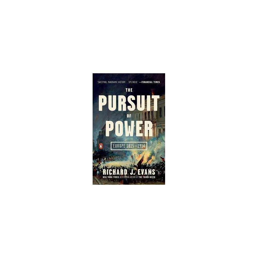Pursuit of Power : Europe 1815-1914 (Reprint) (Paperback) (Richard J. Evans)