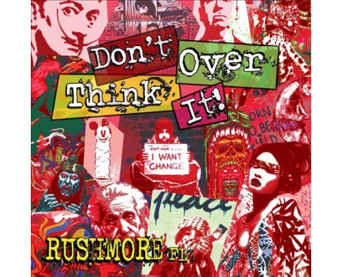 Rushmore Fl - Don't Over Think It (CD) - image 1 of 1