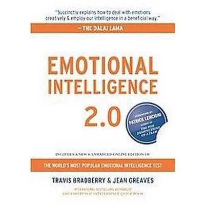 Emotional Intelligence 2.0 - by Travis Bradberry, Ph.D