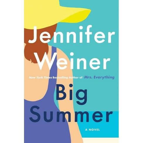 Big Summer - by Jennifer Weiner (Hardcover) - image 1 of 1