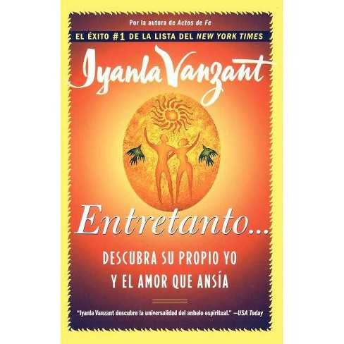 Entretanto (in the Meantime) - by  Iyanla Vanzant (Paperback) - image 1 of 1