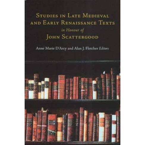 Studies in Late Medieval and Early Renaissance Texts in Honour of John Scattergood - (Hardcover) - image 1 of 1