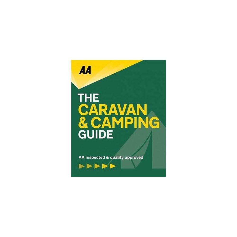 AA The Caravan & Camping Guide 2019 - (Caravan & Camping Guide Britain) (Paperback)