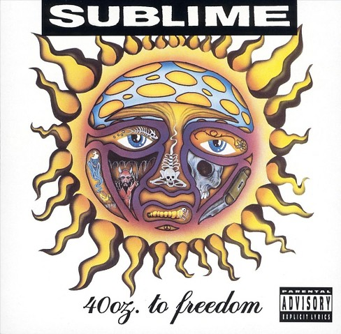 Sublime - 40 oz to freedom [Explicit Lyrics] (CD) - image 1 of 1