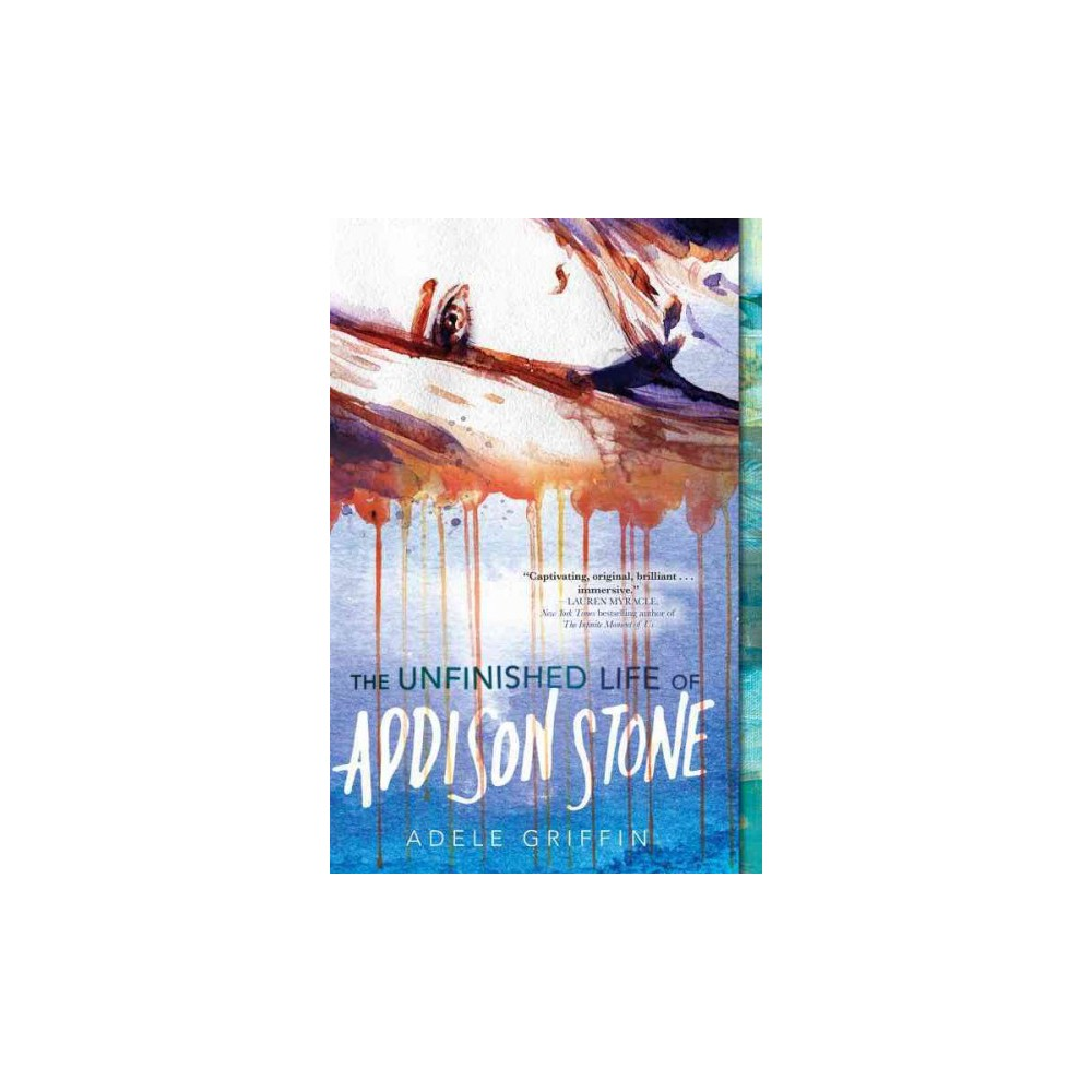 Unfinished Life of Addison Stone (Reprint) (Paperback) (Adele Griffin)