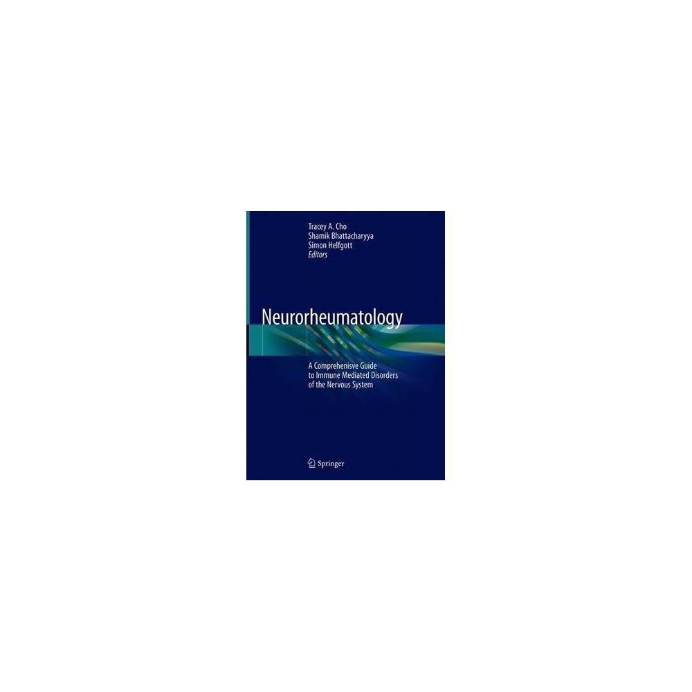Neurorheumatology - by Tracey A. Cho (Hardcover)