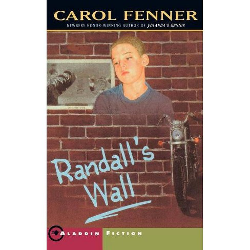 Randalls Wall - by  Carol Fenner (Paperback) - image 1 of 1