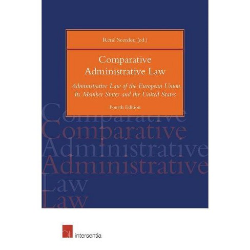 Comparative Administrative Law, 4th Ed. - 4 Edition by  Rene Seerden (Paperback) - image 1 of 1
