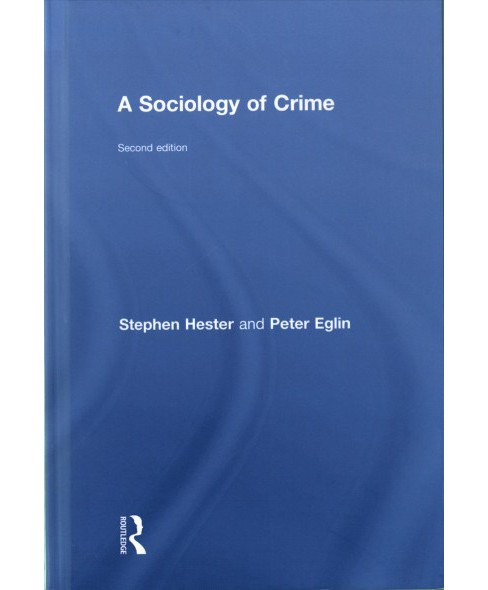 Sociology of Crime (Hardcover) (Peter Eglin & Stephen Hester) - image 1 of 1