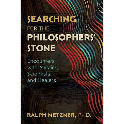 Searching for the Philosophers' Stone - by  Ralph Metzner (Paperback) - image 1 of 1