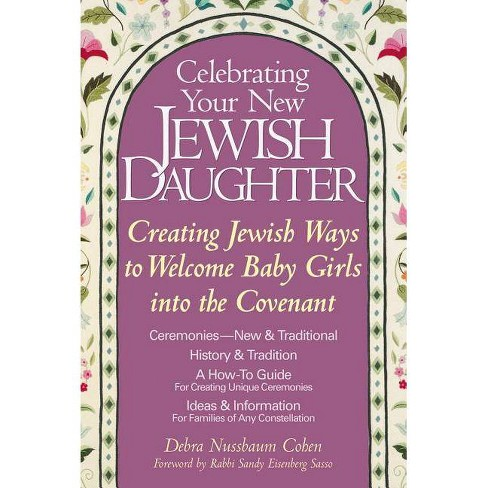 Celebrating Your New Jewish Daughter - by  Debra Nussbaum Cohen (Paperback) - image 1 of 1